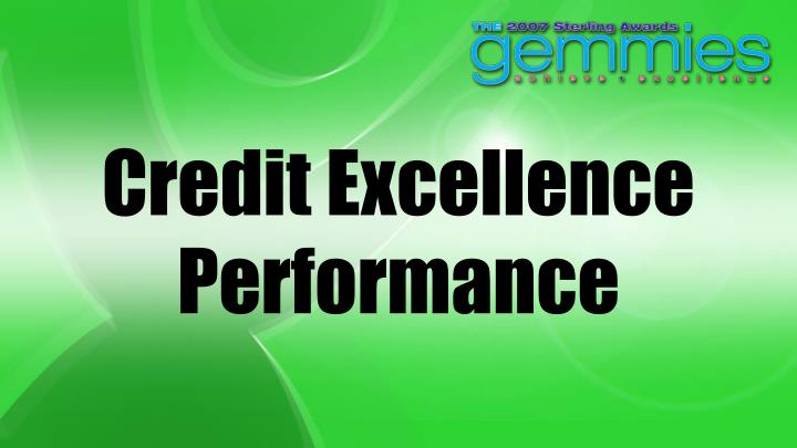 Credit Excellence Performance