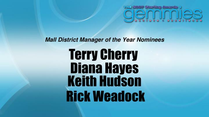 Mall District Manager of the Year Nominees