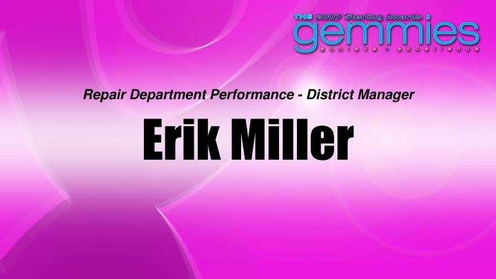 Repair Department Performance - District Manager