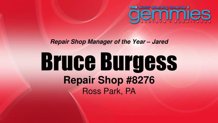 Repair Shop Manager of the Year – Jared