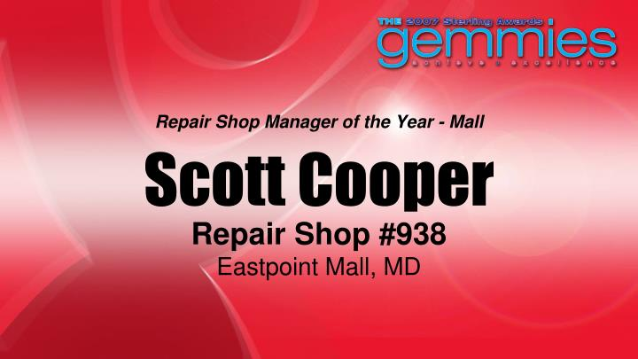 Repair Shop Manager of the Year - Mall