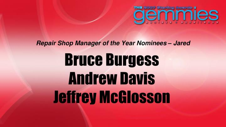 Repair Shop Manager of the Year Nominees – Jared