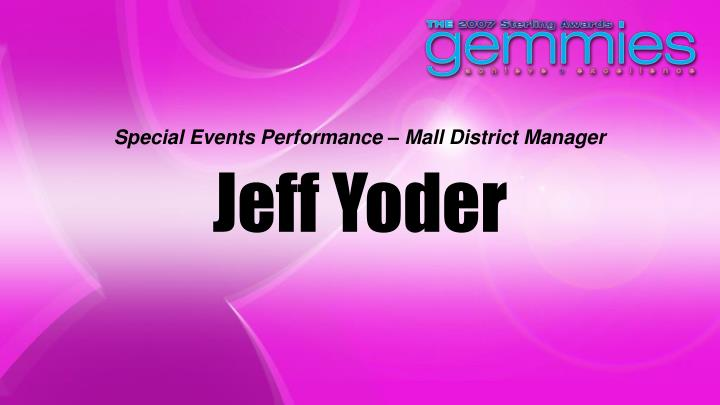 Special Events Performance – Mall District Manager
