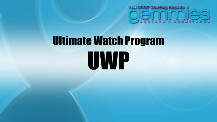 Ultimate Watch Program