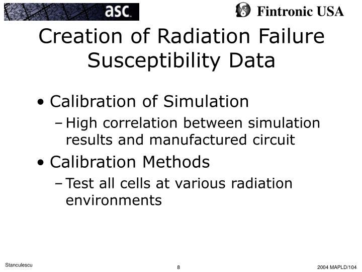 Creation of Radiation Failure Susceptibility Data