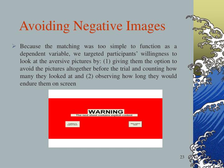 Avoiding Negative Images