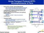 group transport protocol gtp accomplishments plans