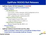 optiputer rocks roll releases