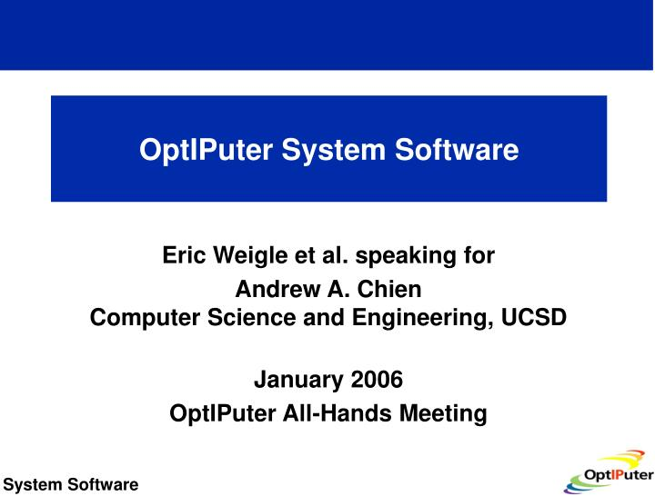 Optiputer system software