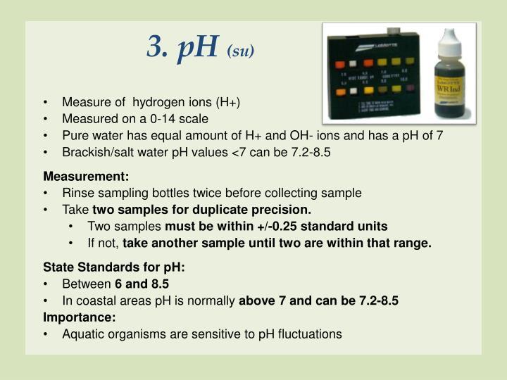 3. pH