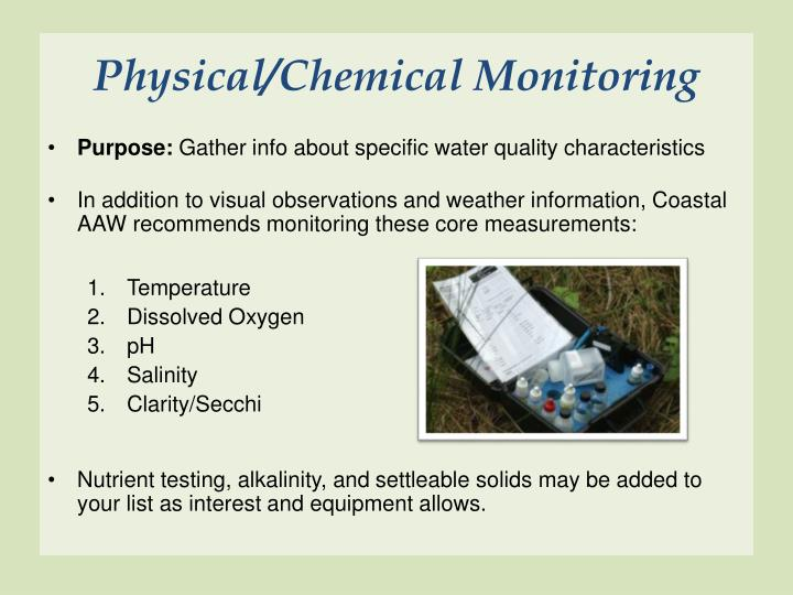 Physical/Chemical Monitoring