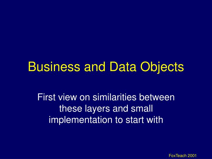 Business and Data Objects
