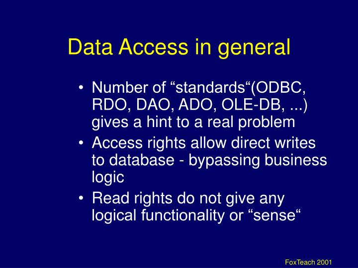 Data Access in general