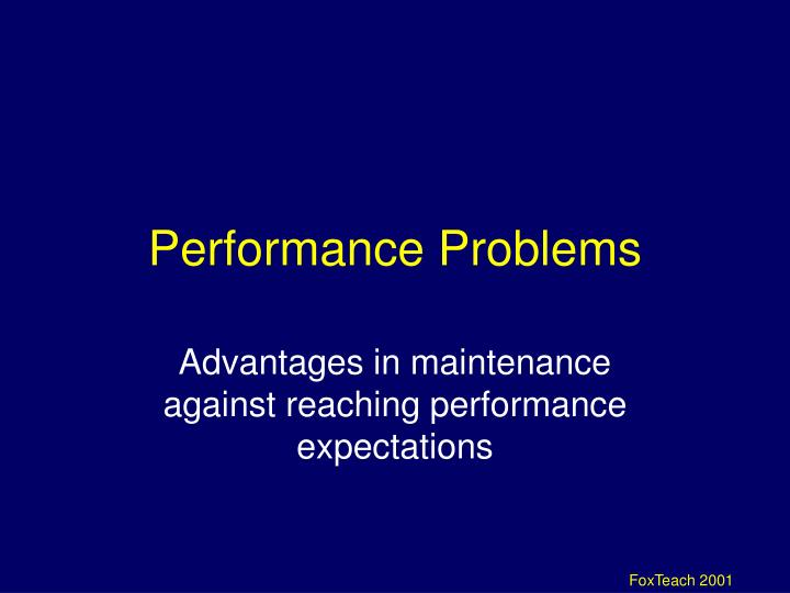 Performance Problems