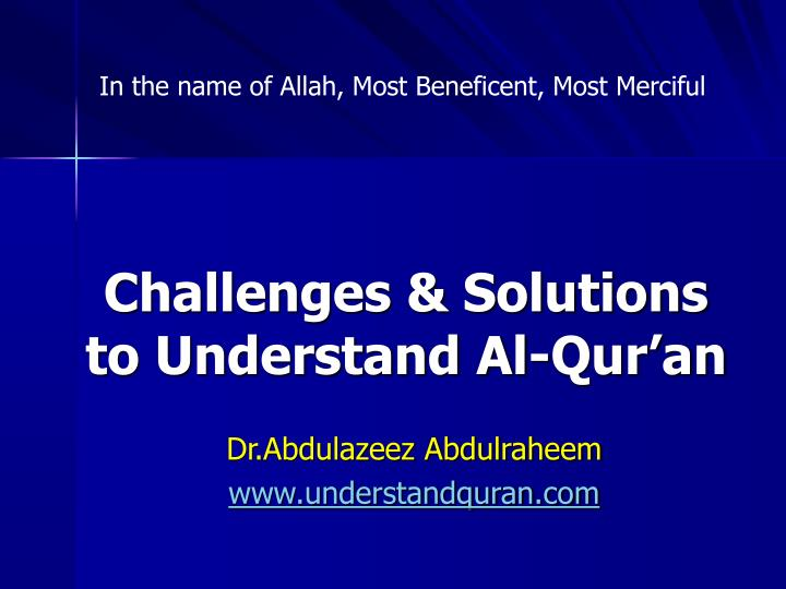 Challenges solutions to understand al qur an