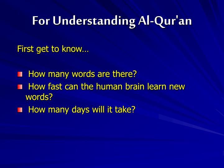 For Understanding Al-Qur'an