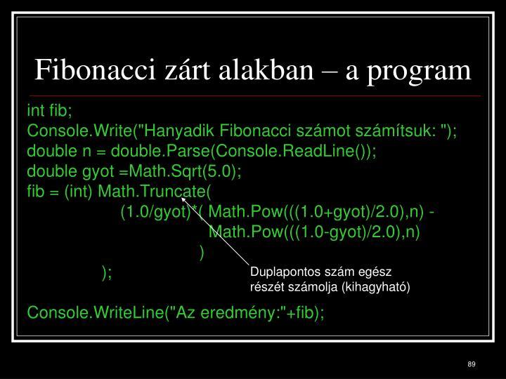 Fibonacci zárt alakban – a program