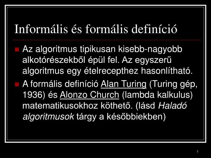 Informális és formális definíció