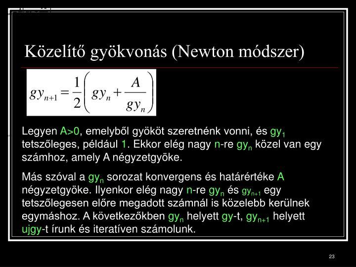 Közelítő gyökvonás (Newton módszer)