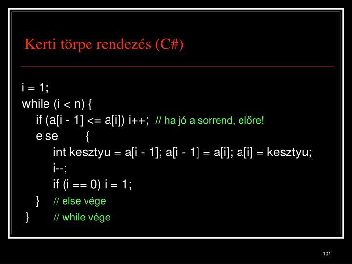 Kerti törpe rendezés (C#)