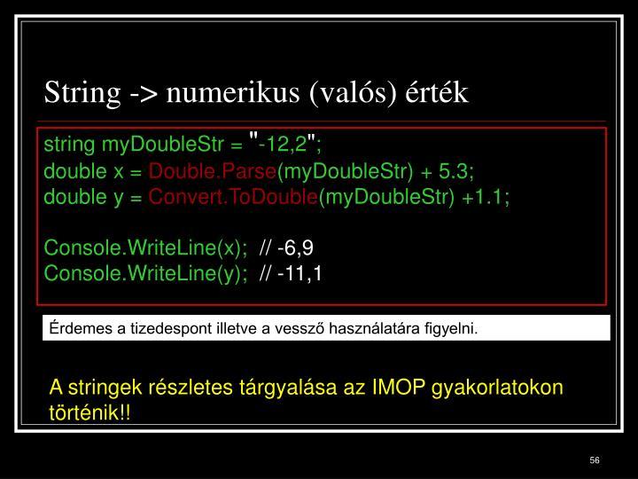 String -> numerikus (valós) érték