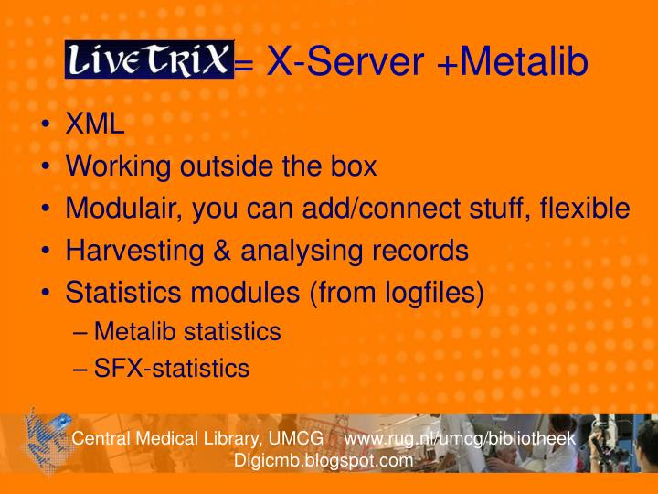 LiveTrix = X-Server +Metalib