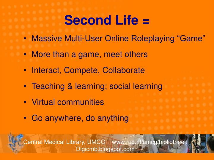 Second Life =