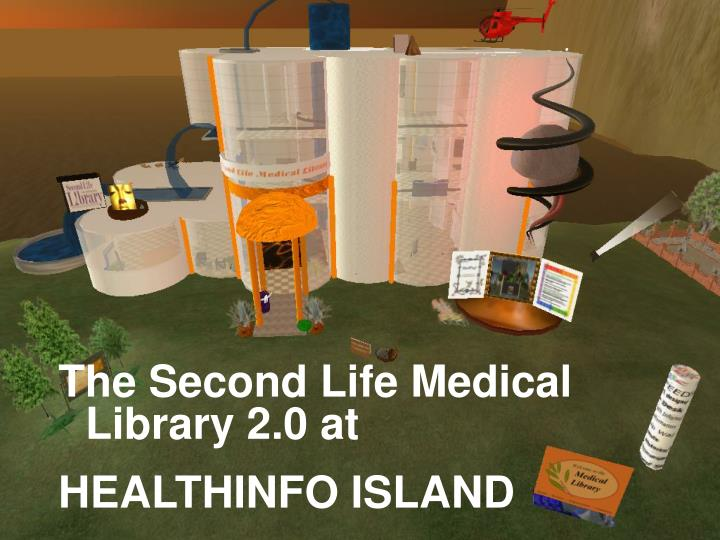 The Second Life Medical Library 2.0 at