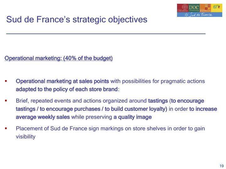 Sud de France's strategic objectives