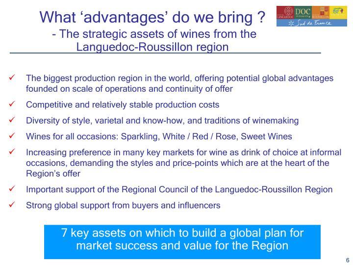 What 'advantages' do we bring ?