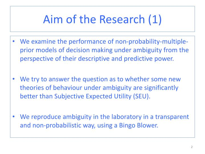 Aim of the Research (1)