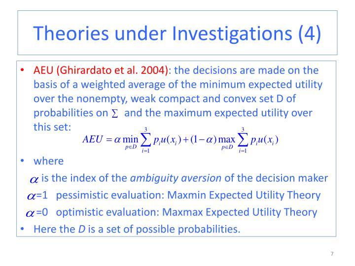 Theories under Investigations (4)