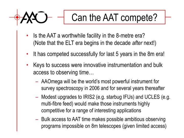 Can the AAT compete?