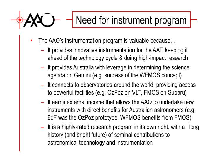 Need for instrument program