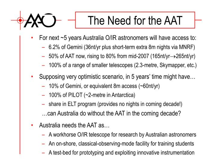 The Need for the AAT