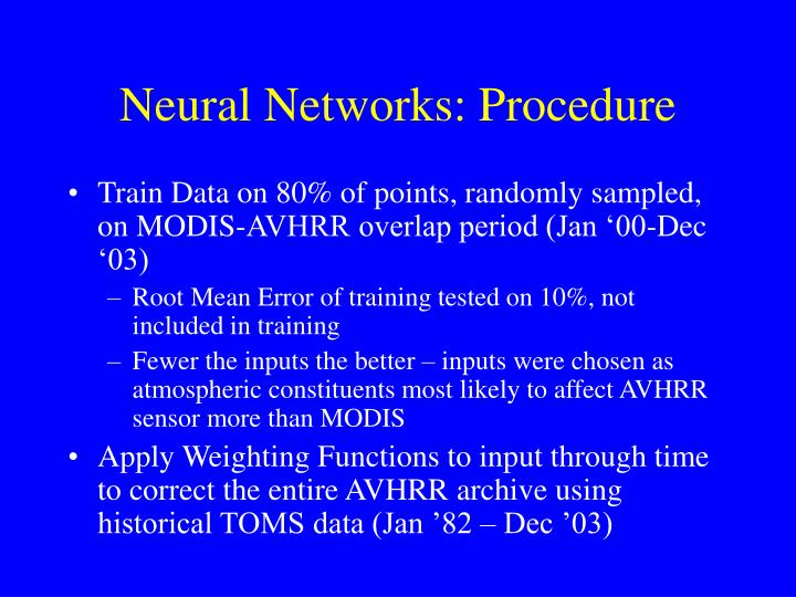 Neural Networks: Procedure