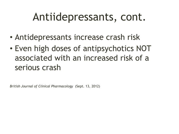Antiidepressants, cont.