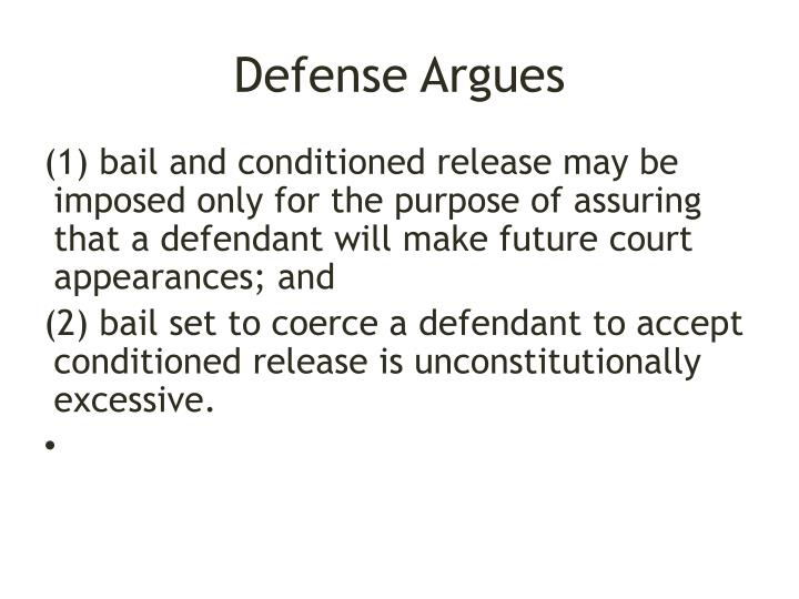 Defense Argues