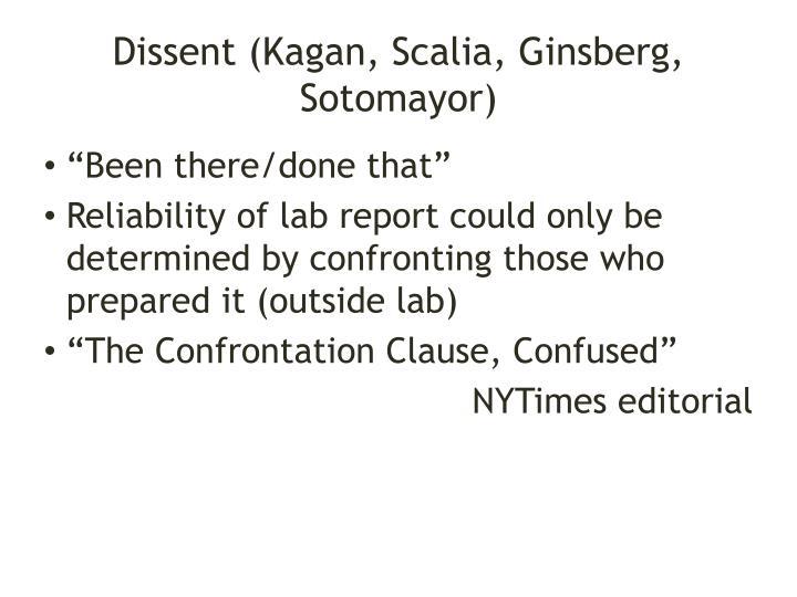 Dissent (Kagan, Scalia, Ginsberg, Sotomayor)