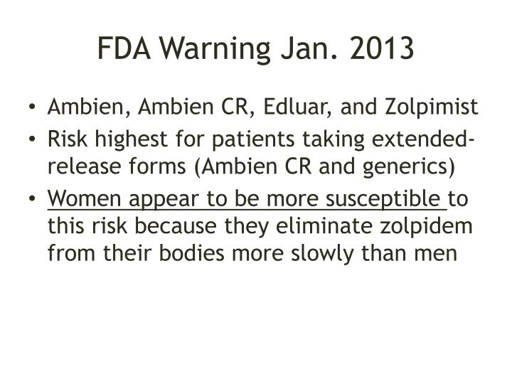 FDA Warning Jan. 2013