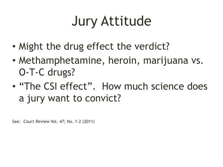 Jury Attitude