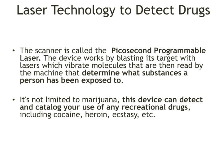 Laser Technology to Detect Drugs