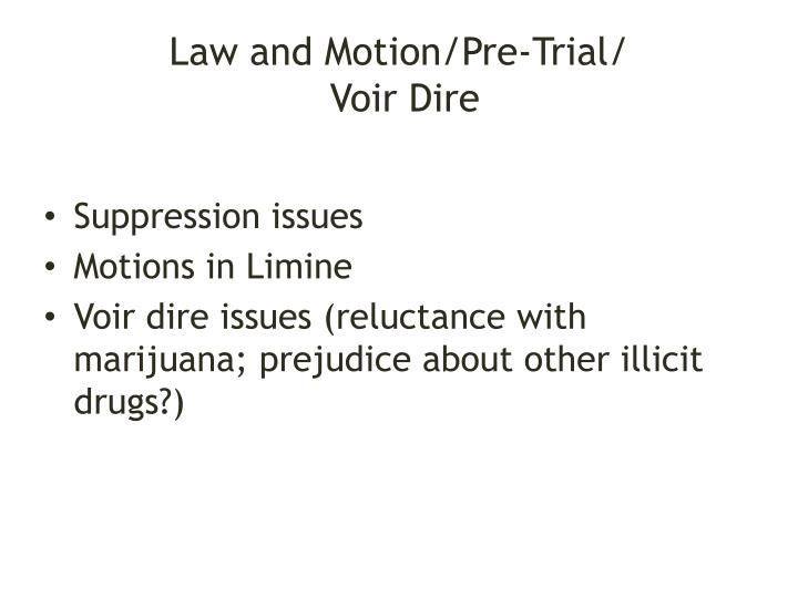 Law and Motion/Pre-Trial/