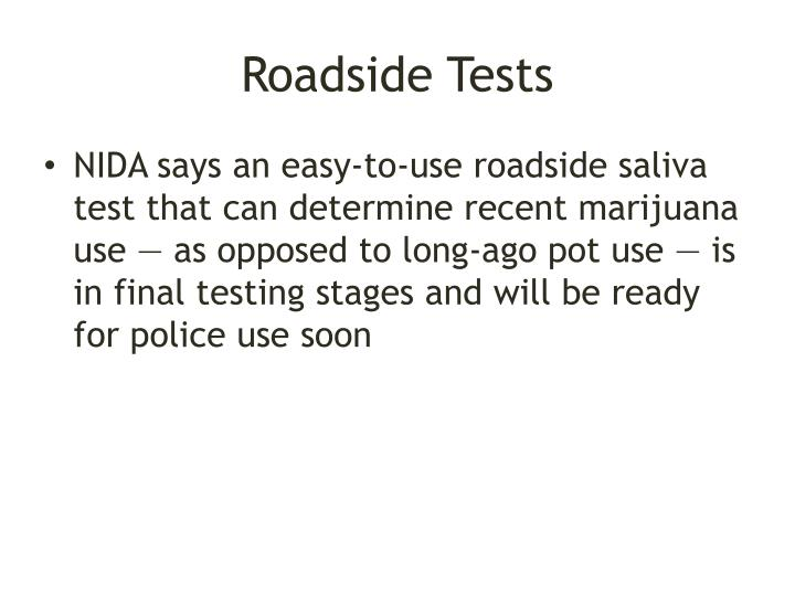 Roadside Tests