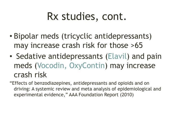 Rx studies, cont.