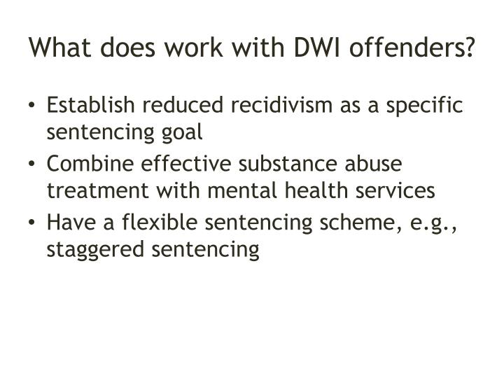 What does work with DWI offenders?