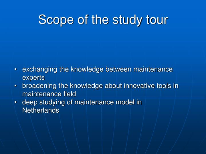 Scope of the study tour