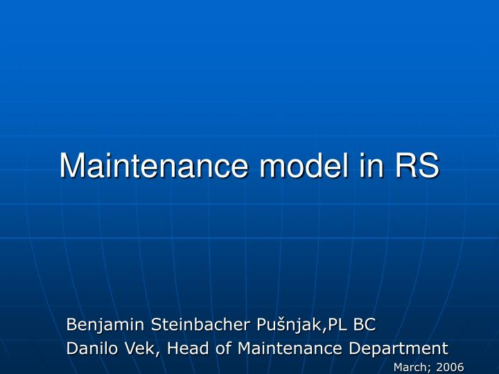 Maintenance model in RS