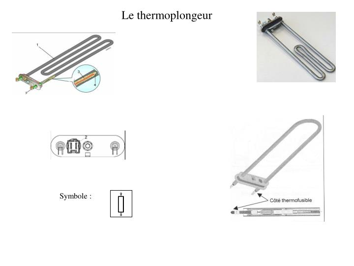 Le thermoplongeur