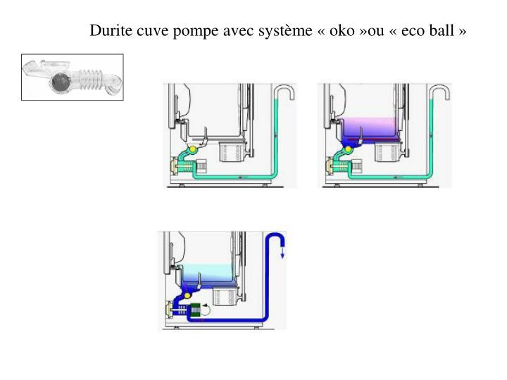 Durite cuve pompe avec système «oko»ou «eco ball»